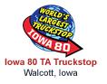 Iowa 80 Truckstop - Walcott Iowa