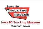 Iowa 80 Trucking Museum - Walcott Iowa