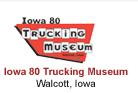 Iowa 80 Trucking Museum - Walcott Iowa